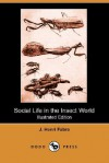 Social Life in the Insect World (Illustrated Edition) (Dodo Press) - Jean-Henri Fabre