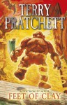 Feet Of Clay: (Discworld Novel 19) - Terry Pratchett