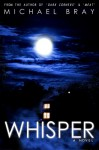 Whisper - Michael Bray