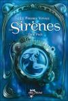 Les Sirenes - Premier Voyage - Dale Peck, Nathalie Serval