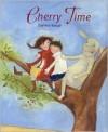 Cherry Time - Daniela Bunge