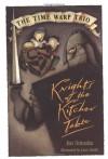 The Knights of the Kitchen Table - Jon Scieszka, Lane Smith