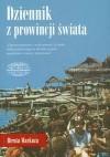 Dziennik z prowincji świata - Biruta Markuza