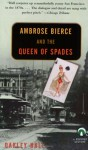 Ambrose Bierce and the Queen of Spades - Oakley Hall