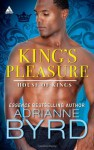 King's Pleasure - Adrianne Byrd