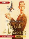 The Code of the Woosters (MP3 Book) - P.G. Wodehouse, Michael Hordern, Richard Briers
