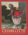 Charlotte - Janet Lunn, Brian Deines