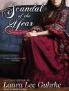 Scandal of the Year - Laura Lee Guhrke, Anne Flosnik