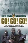 Go! Go! Go!: The Definitive Inside Story of the Iranian Embassy Siege - Rusty Firmin, Nigel McCrery, Will Pearson