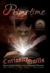 Curiosity Quills: Primetime (Charity Anthology) - J.R. Rain, Tony Healey, James Wymore, K.H. Koehler