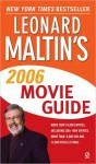 Leonard Maltin's Movie Guide 2006 - Leonard Maltin