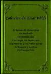 Coleccion de Oscar Wilde - Oscar Wilde