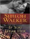 If You Hear Her - Cris Dukehart, Shiloh Walker