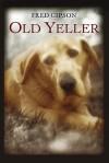 Old Yeller - Fred Gipson