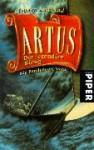 Artus - der legendäre König - Stephen R. Lawhead