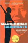 The Manchurian Candidate - Richard Condon, Louis Menand