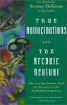 True Hallucinations/The Archaic Revival - Terence McKenna