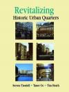 Revitalising Historic Urban Quarters - Tim Heath, Taner Oc, Steve Tiesdell
