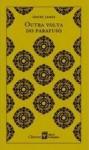 Outra Volta do Parafuso (Clássicos Abril Coleções, #21) - Henry James, Brenno Silveira