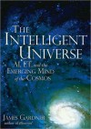 Intelligent Universe, The - James Gardner