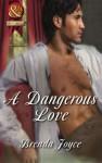 A Dangerous Love (Mills & Boon Superhistorical) (Super Historical Romance) - Brenda Joyce