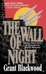 The Wall of Night - Grant Blackwood