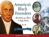 America's Black Founders: Revolutionary Heroes & Early Leaders with 21 Activities - Nancy I. Sanders
