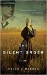 The Silent Order - Melanie Dobson