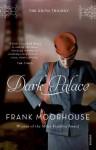 Dark Palace - Frank Moorhouse