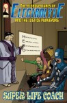 The Misadventures of Electrolyte and the Justice Purveyors #2 - Patrick J. Reilly, Wilson, Renato Mapa Jr., Meg Casey