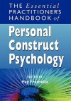 The Essential Practitioners Handbook of Personal Construct Psychology - Fay Fransella