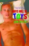 Boys Will Be Toys - John Butler