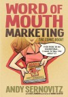 Word of Mouth Marketing: The Comic Book - Andy Sernovitz, Shane Clester, Cale Johnson