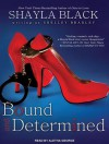 Bound and Determined - Shayla Black, Aletha George
