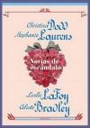 Novias De Escandalo - Celeste Bradley, Stephanie Laurens, Christina Dodd, Leslie LaFoy