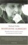 Madeleine Albright - Michael Dobbs