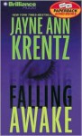 Falling Awake (Audio) - Jayne Ann Krentz, Laural Merlington