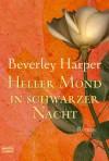 Heller Mond in schwarzer Nacht - Beverley Harper, Barbara Ritterbach