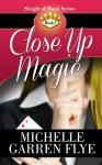 Close Up Magic (Sleight of Hand) - Michelle Garren Flye