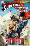 Camino a la Crisis Infinita: Superman & Wonder Woman: Sacrificio - Greg Rucka, Mark Verheiden, Gail Simone, Ed Benes