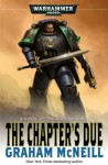The Chapter's Due - Graham McNeill