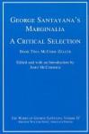 George Santayana's Marginalia, a Critical Selection, Volume 6: Book Two, McCord-Zeller - George Santayana, John McCormick, The Santayana Edition