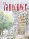 Michael Kluchner's Vancouver - Michael Kluckner