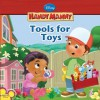 Tools for Toys (Handy Manny) - Marcy Kelman, Alan Batson, Michael Maurer