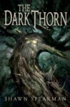 The Dark Thorn - Shawn Speakman