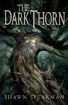 The Dark Thorn - Shawn Speakman