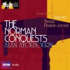 The Norman Conquests: Classic Radio Theatre Series - Alan Ayckbourn, Robin Herford, Tessa Peake-Jones