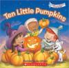Ten Little Pumpkins - Jay B. Johnson
