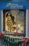 Hidden in Shadows (Steeple Hill Love Inspired Suspense #222) - Hope White