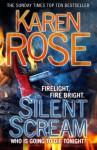 Silent Scream (book #11) - Karen Rose
